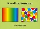 <b>PeterGerrickens</b>,Kwaliteitenspel
