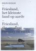 <b>Dolph  Kessler</b>,Friesland, het kleinste land op aarde