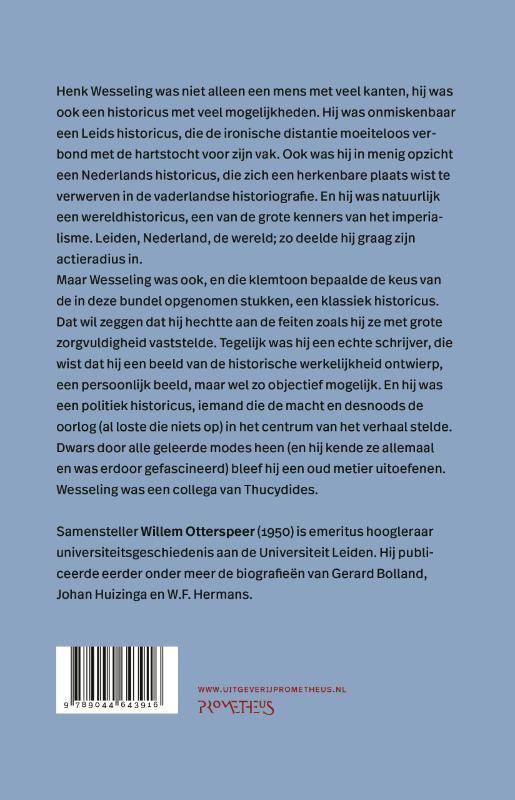 Henk Wesseling,Verzamelen, nadenken, opschrijven