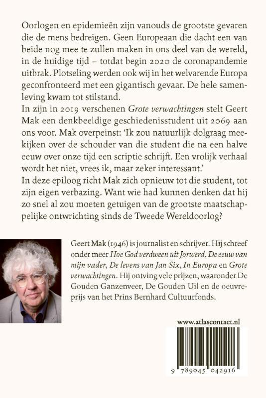 Geert Mak,Epiloog bij Grote verwachtingen