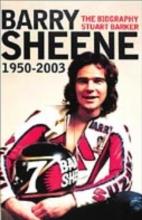 Barker, Stuart Barry Sheene 1950-2003