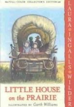 Wilder, Laura Ingalls Little House on the Prairie