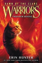 Erin Hunter Warriors: Dawn of the Clans #2: Thunder Rising