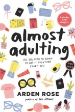Rose, Arden Almost Adulting