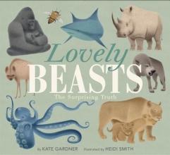 Kate Gardner,   Heidi Smith Lovely Beasts