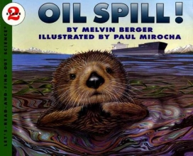 Berger, Melvin Oil Spill!