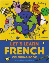 Anne-Francoise Pattis Let`s Learn French Coloring Book