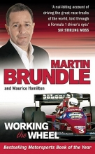 Martin Brundle,   Maurice Hamilton Working The Wheel