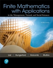 Margaret L. Lial,   Tom Hungerford,   John P. Holcomb,   Bernadette Mullins Finite Mathematics with Applications In the Management, Natural, and Social Sciences