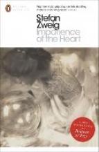 Zweig, Stefan Impatience of the Heart