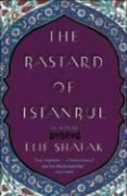 Shafak, Elif The Bastard of Istanbul