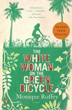 Roffey, Monique The White Woman on the Green Bicycle