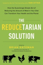 Brian (Brian Kateman) Kateman The Reducetarian Solution