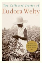 Welty, Eudora The Collected Stories of Eudora Welty