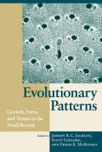 Jeremy B.C. Jackson,   Scott Lidgard,   F.K. McKinney Evolutionary Patterns