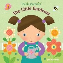 Gerardi, Jan The Little Gardener