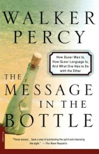 Percy, Walker The Message in a Bottle