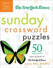 The New York Times The New York Times Sunday Crossword Puzzles, Volume 36
