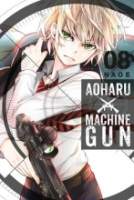 Naoe Aoharu X Machinegun Vol. 8