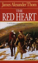 Thom, James Alexander The Red Heart