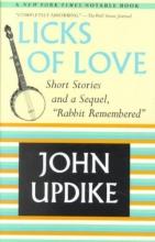 Updike, John Licks of Love