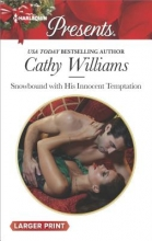 Williams, Cathy Snowbound with His Innocent Temptation