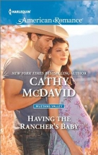 McDavid, Cathy Having the Rancher`s Baby