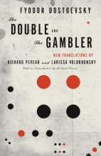 Dostoyevsky, Fyodor The Double and the Gambler