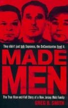 Smith, Greg B. Made Men