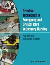 Aldridge, Paul Practical Emergency and Critical Care Veterinary Nursing