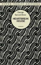 Shaw, George Bernard Heartbreak House