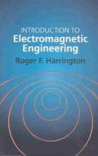 Harrington, Roger E. Introduction to Electromagnetic Engineering