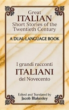 Great Italian Short Stories of the Twentieth Century/I Grandi Racconti Italiani del Novecento