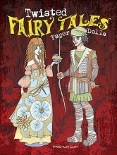 Lum, Kwei-Lin Twisted Fairy Tales Paper Dolls
