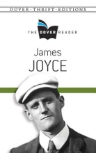 Joyce, James James Joyce The Dover Reader