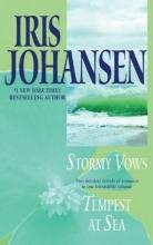 Johansen, Iris Stormy Vows/Tempest at Sea