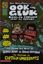 Beard, George The Adventures of Ook and Gluk, Kung-Fu Cavemen from the Future