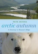 Dunne, Pete Arctic Autumn