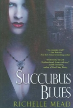 Mead, Richelle Succubus Blues
