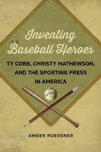 Roessner, Amber Inventing Baseball Heroes