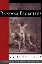 Louis, Adrian C. Random Exorcisms