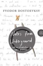 Dostoevsky, Fyodor Mikhailovich Notes from Underground