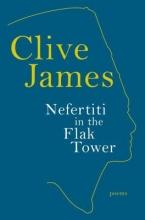 James, Clive Nefertiti in the Flak Tower