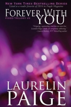 Paige, Laurelin Forever With You