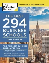 The Princeton Review The Best 294 Business Schools 2017