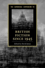 James, David Cambridge Companion to British Fiction since 1945