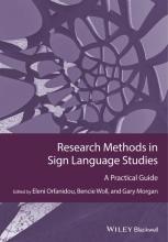 Eleni Orfanidou,   Bencie Woll,   Gary Morgan Research Methods in Sign Language Studies
