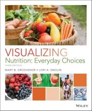 Mary B. Grosvenor,   Lori A. Smolin Visualizing Nutrition
