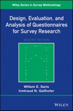 Willem Egbert Saris,   Irmtraud N. Gallhofer Design, Evaluation, and Analysis of Questionnaires for Survey Research