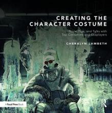 Lambeth, Cheralyn Creating the Character Costume